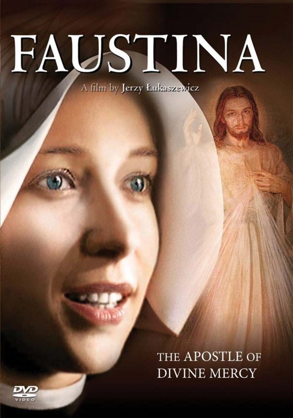 "Film ""Faustina - Apostle of Divine Mercy"", based on the life of St.Faustina"