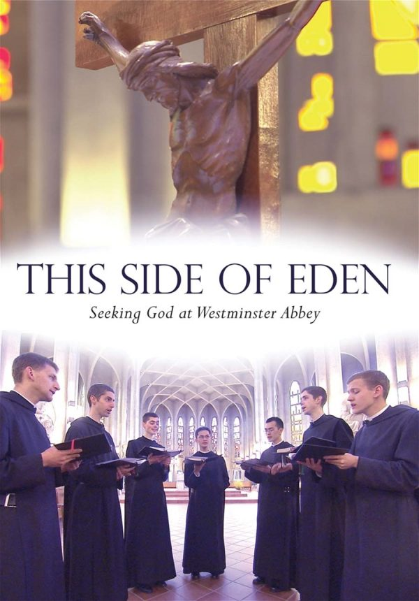 "Documentary ""This Side of Eden"" about Benedictine Monks' life."